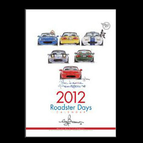 Bow's Roadster Days 2012 Calendar For Miata MX5 MX-5 ALL YEARS JDM Roadster : REV9 Autosport