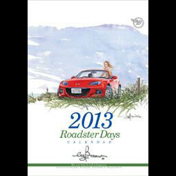 Bow's Roadster Days 2013 Calendar For Miata MX5 MX-5 ALL YEARS JDM Roadster : REV9 Autosport